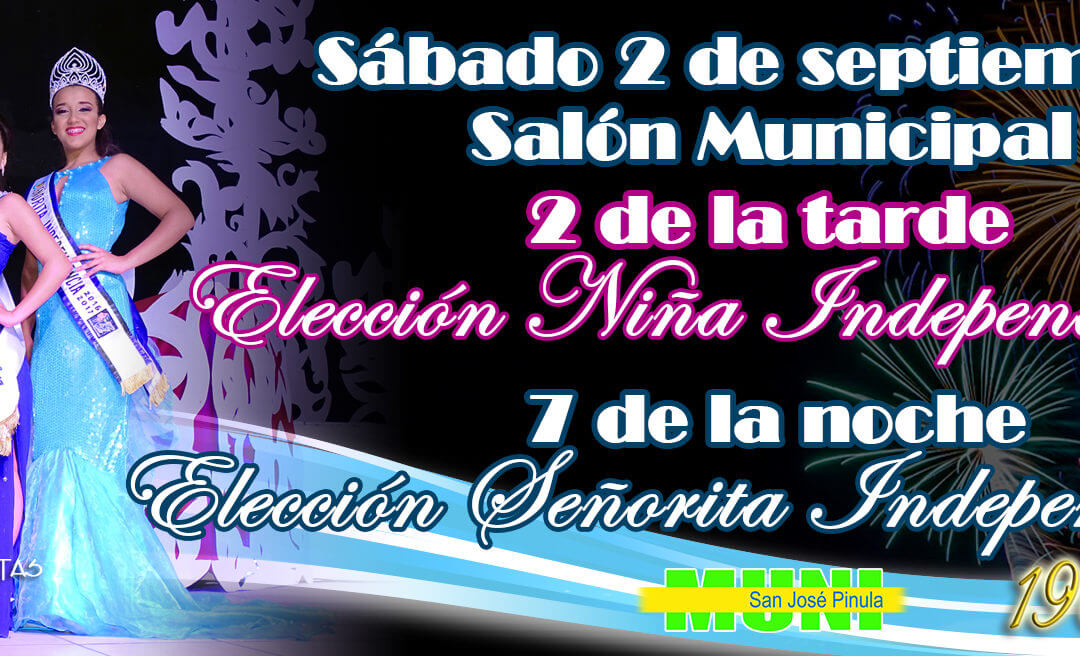 Elección de Niña y Señorita Independencia 2017 – 2018